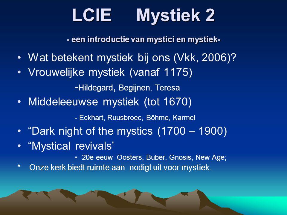 LCIE Mystiek 2 - een introductie van mystici en mystiek-