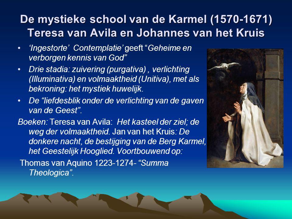 De mystieke school van de Karmel (1570-1671) Teresa van Avila en Johannes van het Kruis