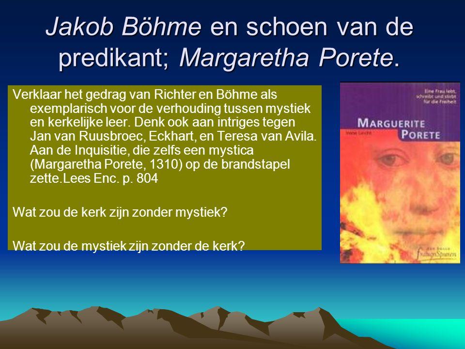 Jakob Böhme en schoen van de predikant; Margaretha Porete.