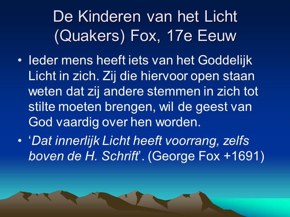 De Kinderen van het Licht (Quakers) Fox, 17e Eeuw