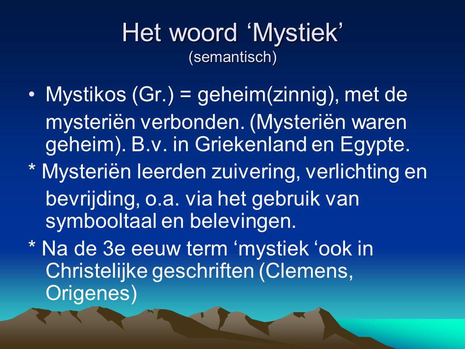 Het woord 'Mystiek' (semantisch)