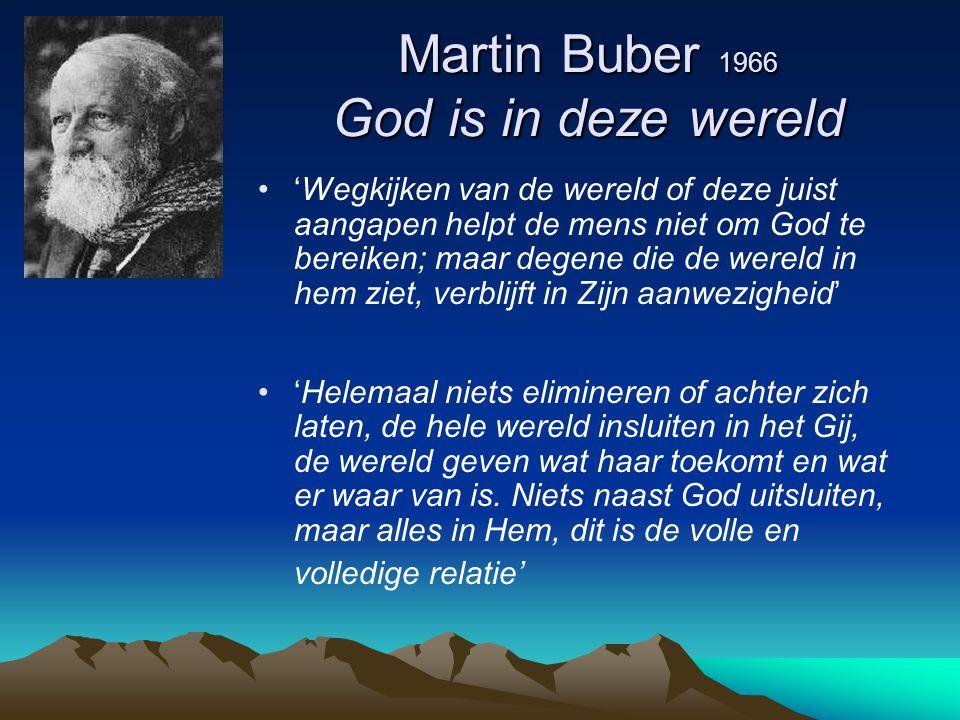 Martin Buber 1966 God is in deze wereld