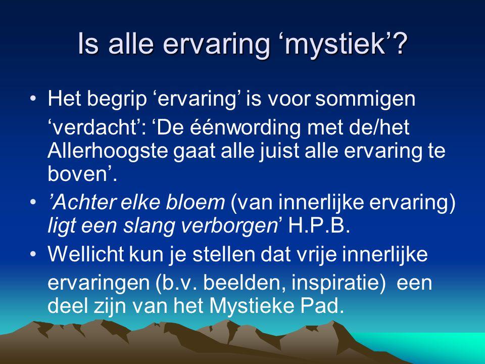 Is alle ervaring 'mystiek'
