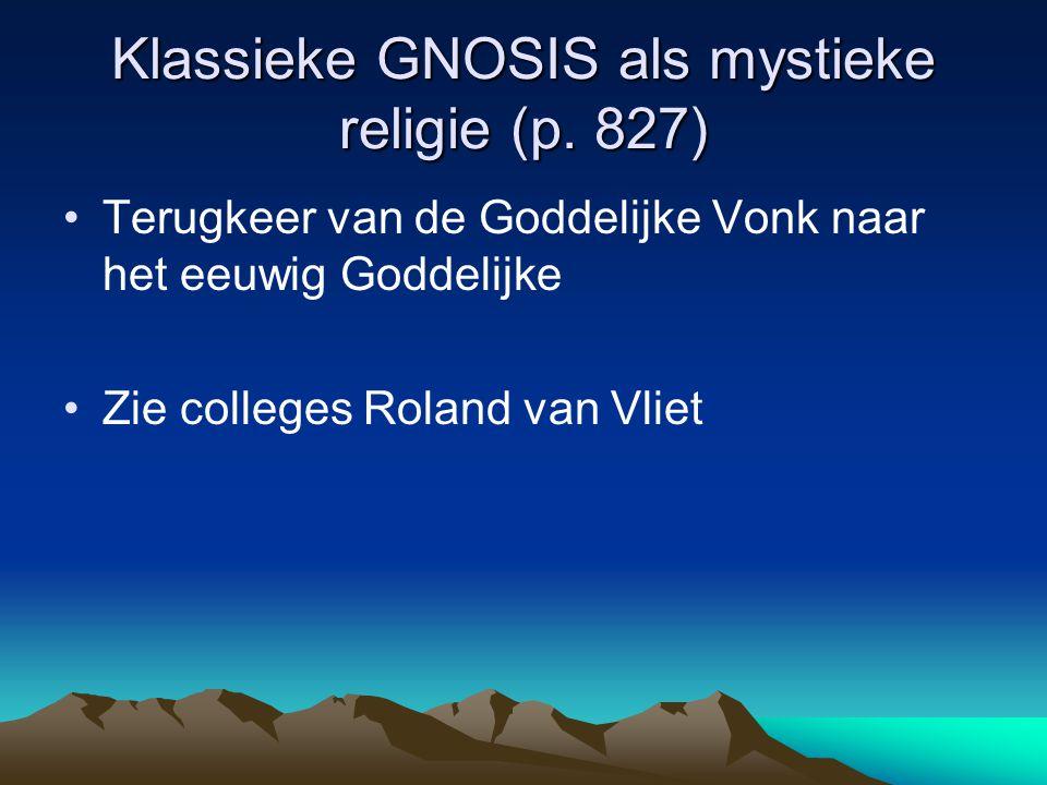Klassieke GNOSIS als mystieke religie (p. 827)