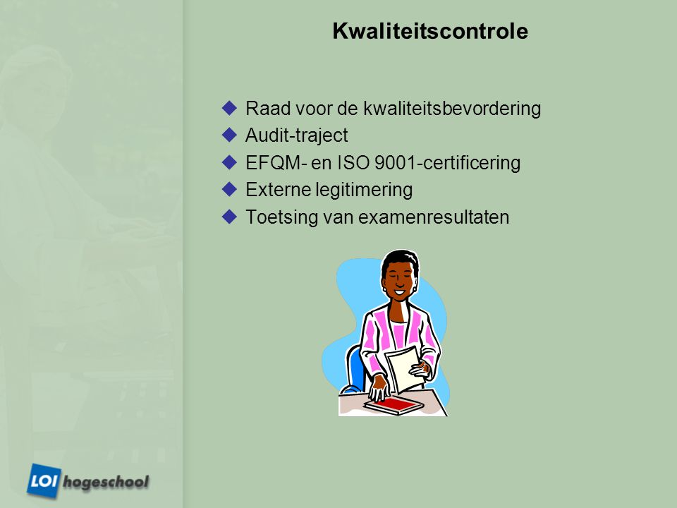 Kwaliteitscontrole Raad voor de kwaliteitsbevordering Audit-traject