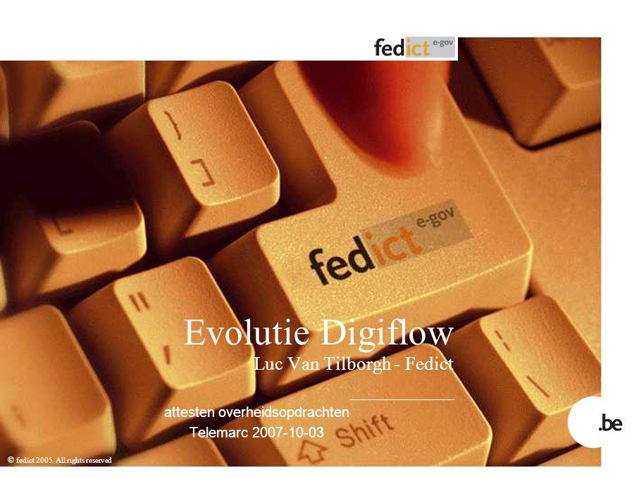 Evolutie Digiflow Luc Van Tilborgh - Fedict