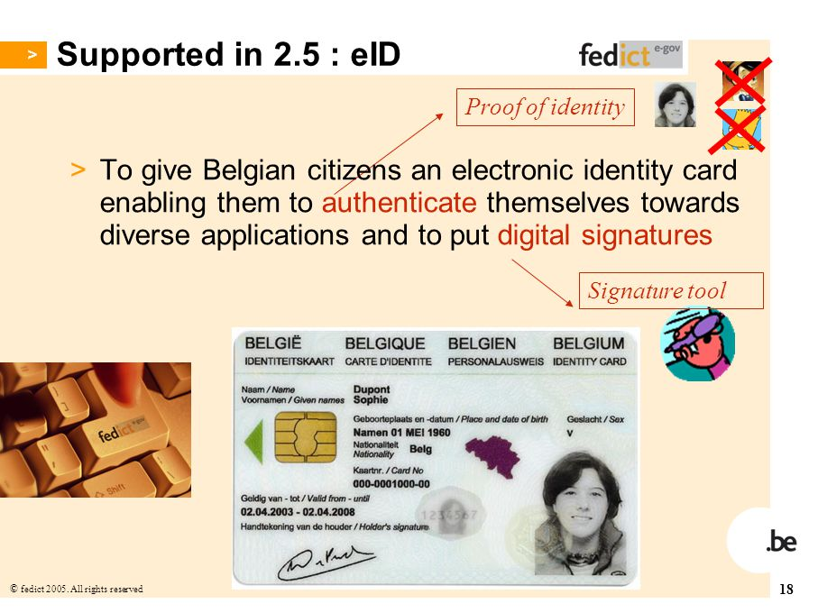 Supported in 2.5 : eID Proof of identity.