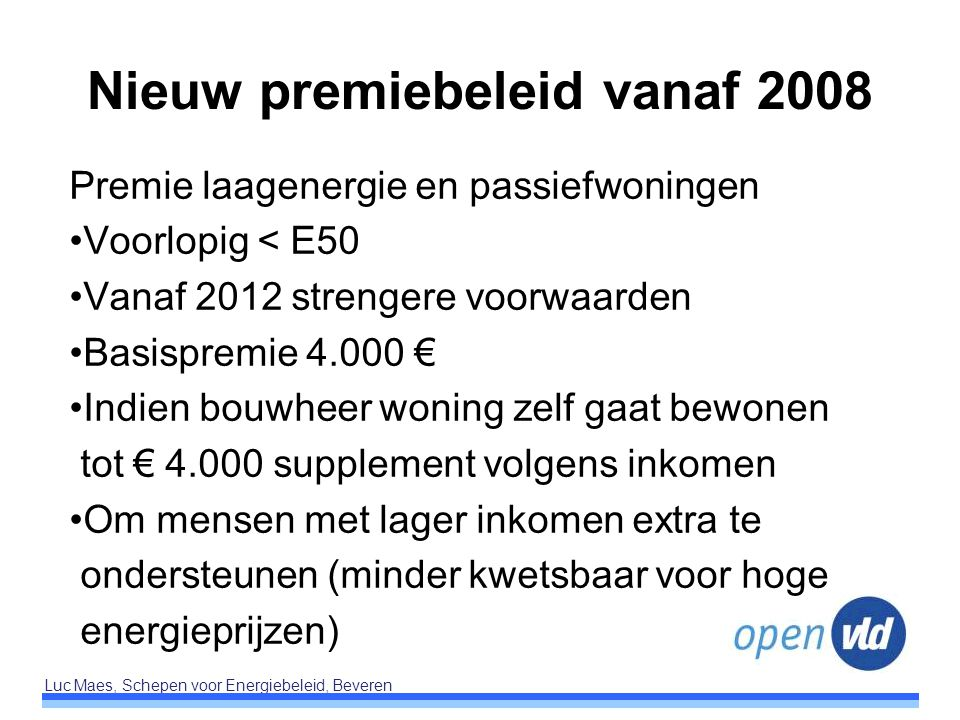 Nieuw premiebeleid vanaf 2008