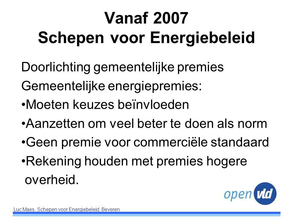 Vanaf 2007 Schepen voor Energiebeleid