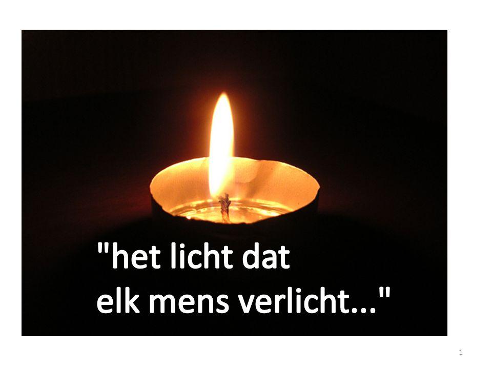 het licht dat elk mens verlicht...