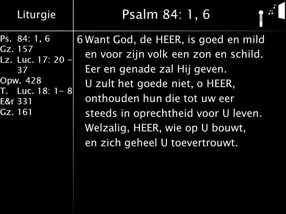 Psalm 84: 1, 6