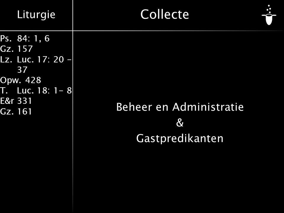 Beheer en Administratie & Gastpredikanten