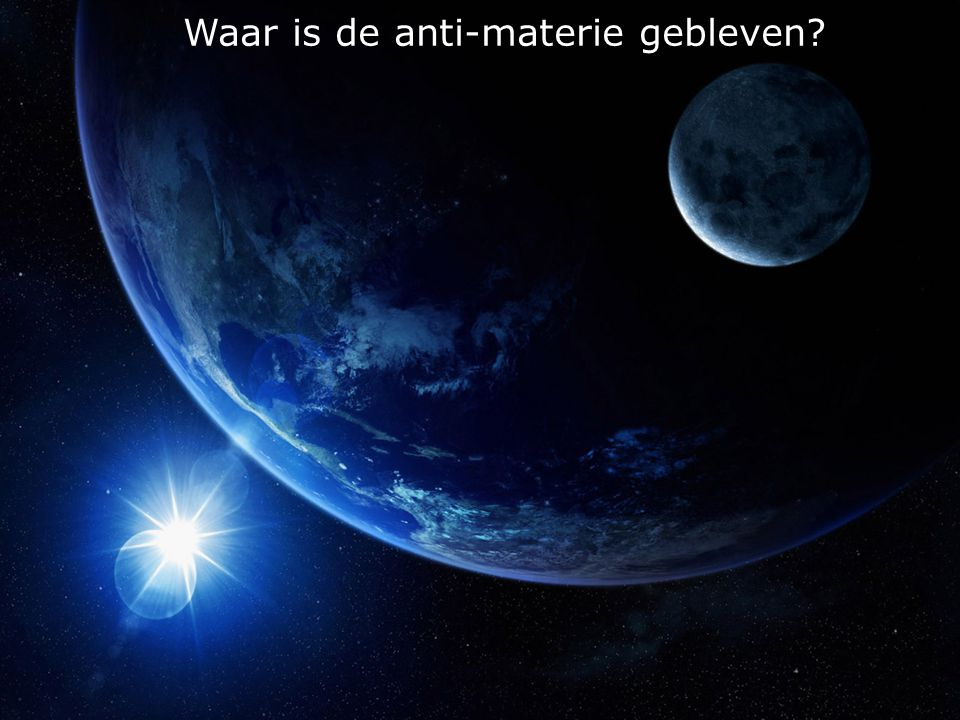 Waar is de anti-materie gebleven
