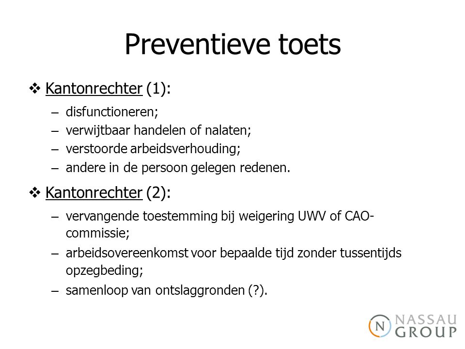 Preventieve toets Kantonrechter (1): Kantonrechter (2):