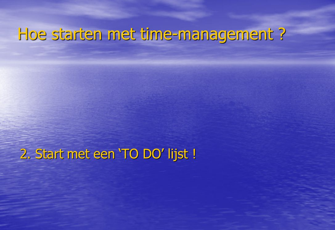 Hoe starten met time-management