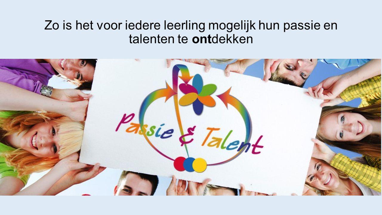 Zo is het voor iedere leerling mogelijk hun passie en talenten te ontdekken