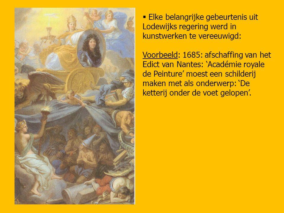 Elke belangrijke gebeurtenis uit Lodewijks regering werd in kunstwerken te vereeuwigd: