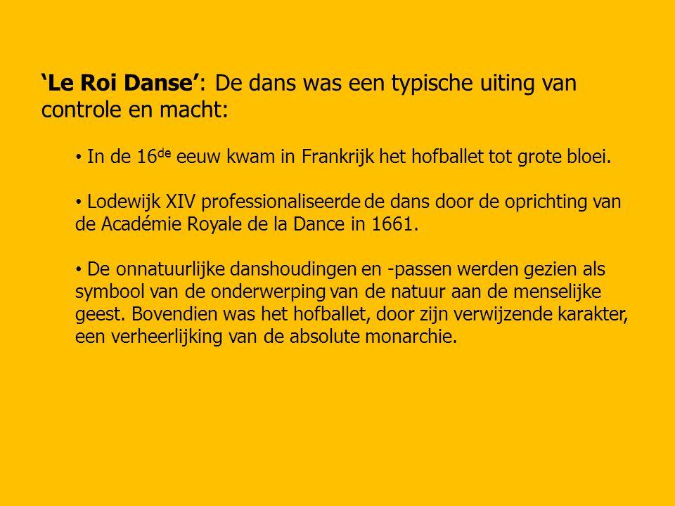 'Le Roi Danse': De dans was een typische uiting van controle en macht: