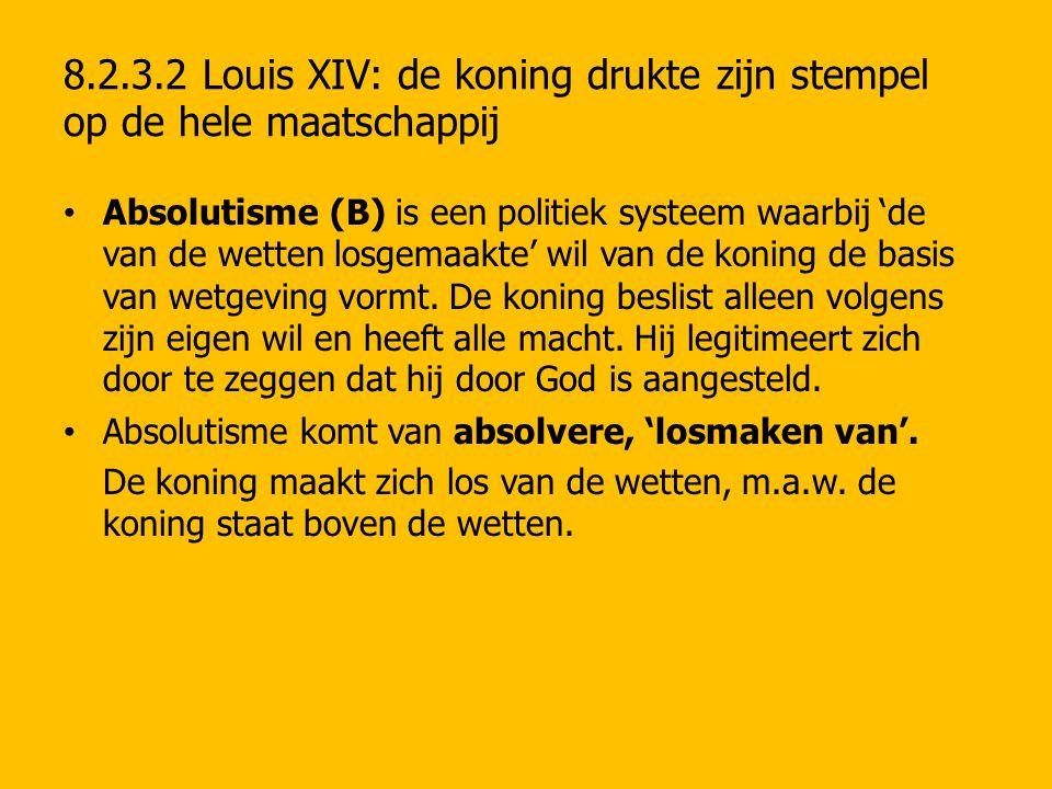 8.2.3.2 Louis XIV: de koning drukte zijn stempel op de hele maatschappij
