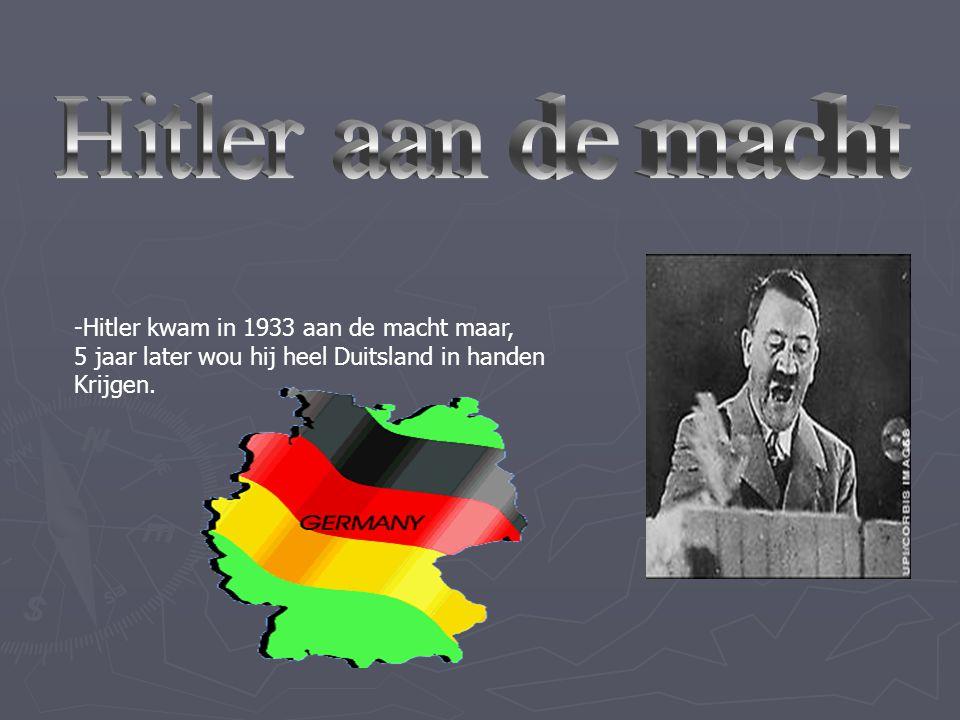 Hitler aan de macht -Hitler kwam in 1933 aan de macht maar,