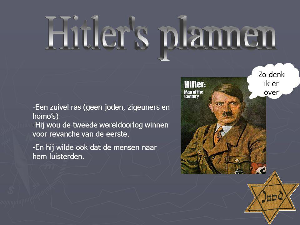 Hitler s plannen Zo denk ik er over