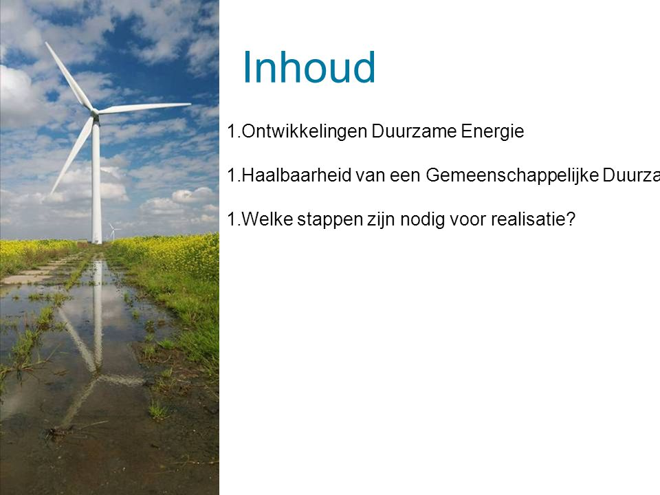 Inhoud Ontwikkelingen Duurzame Energie