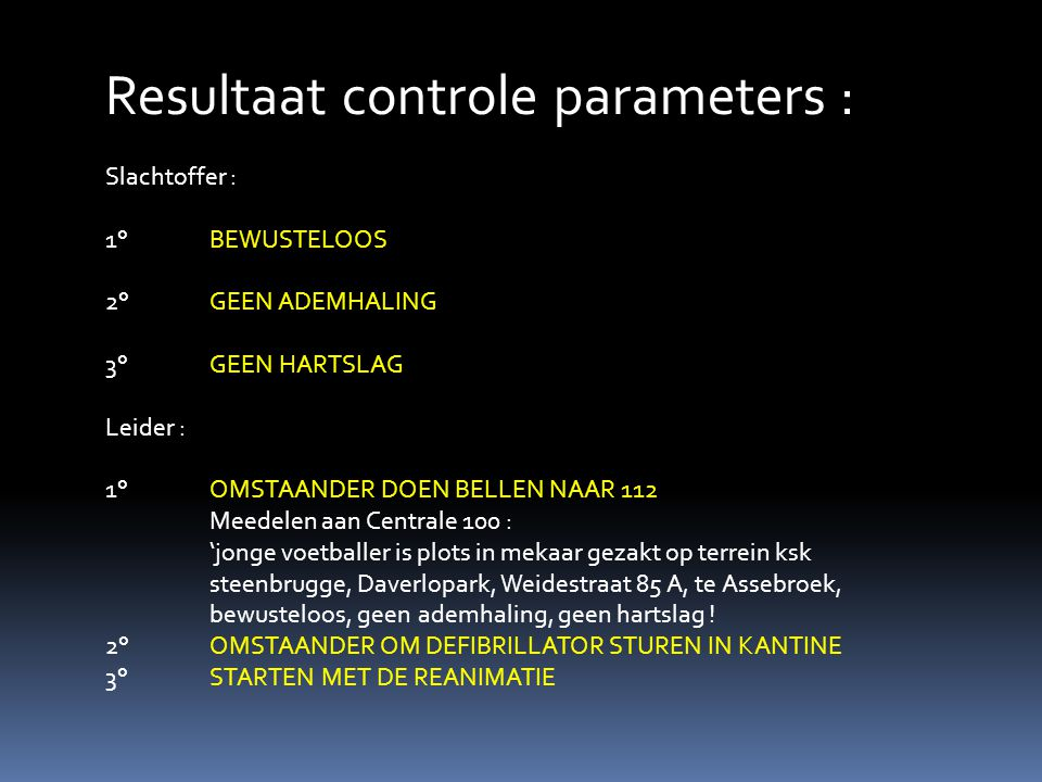 Resultaat controle parameters :