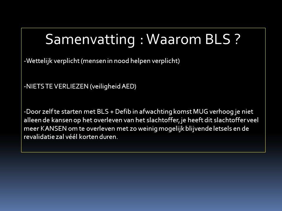 Samenvatting : Waarom BLS