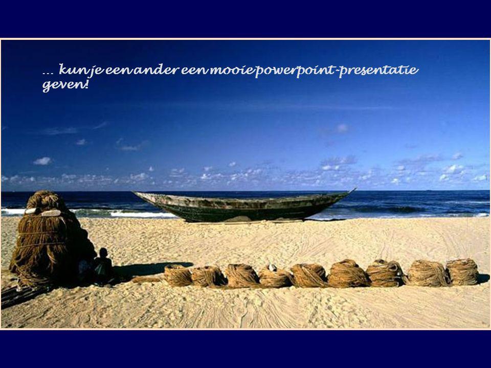 … kun je een ander een mooie powerpoint-presentatie geven!