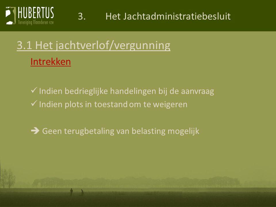 3. Het Jachtadministratiebesluit