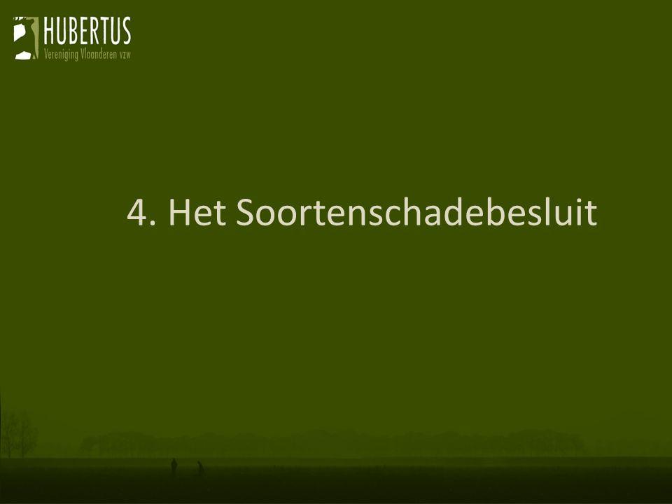 4. Het Soortenschadebesluit