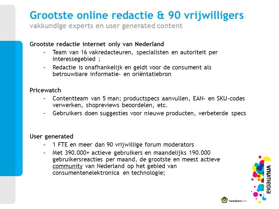 Grootste online redactie & 90 vrijwilligers vakkundige experts en user generated content