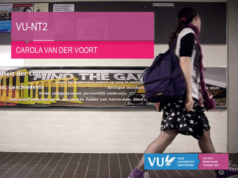 VU-NT2 Carola van der Voort