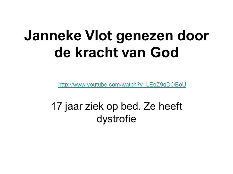 Janneke Vlot genezen door de kracht van God