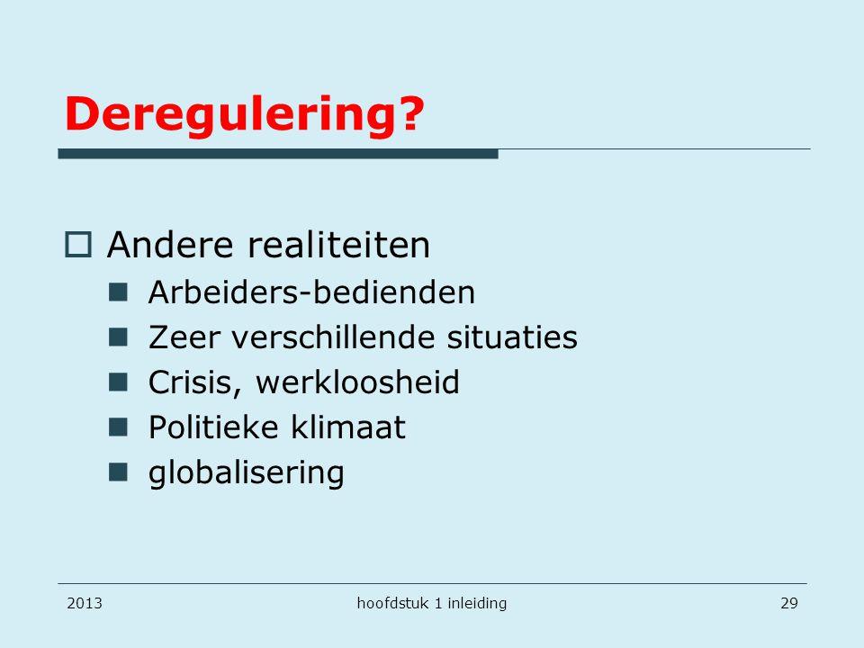 Deregulering Andere realiteiten Arbeiders-bedienden