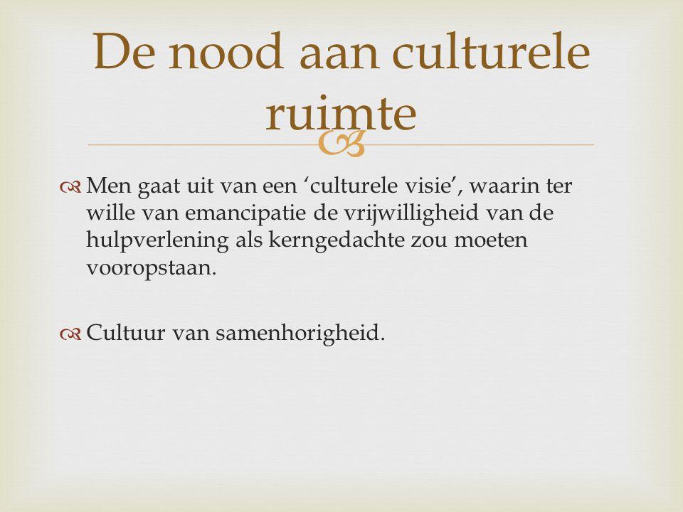 De nood aan culturele ruimte