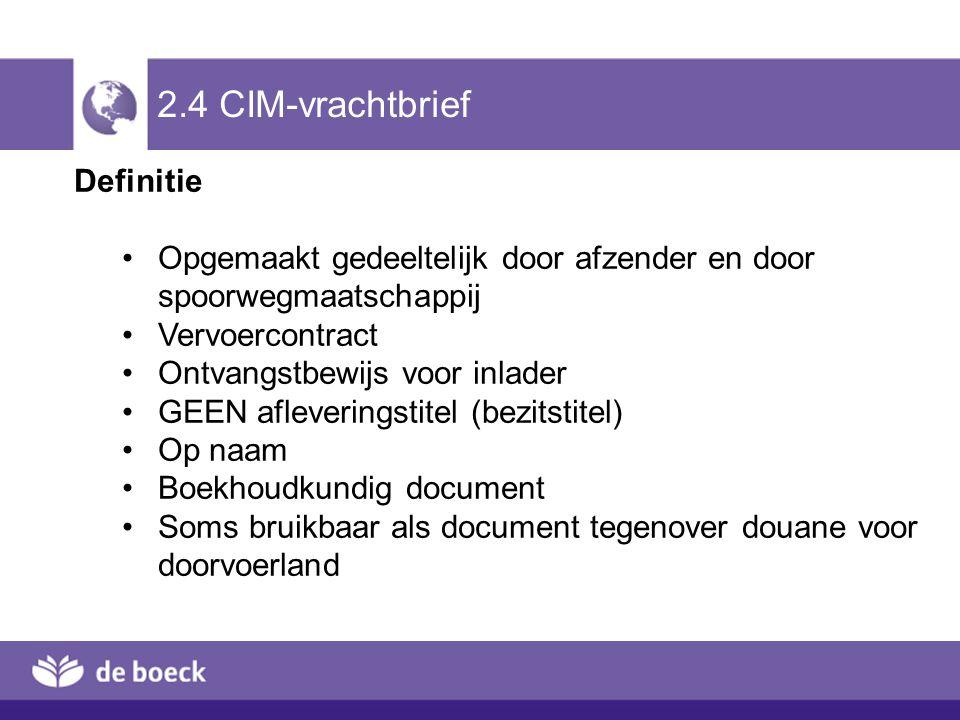 2.4 CIM-vrachtbrief Definitie