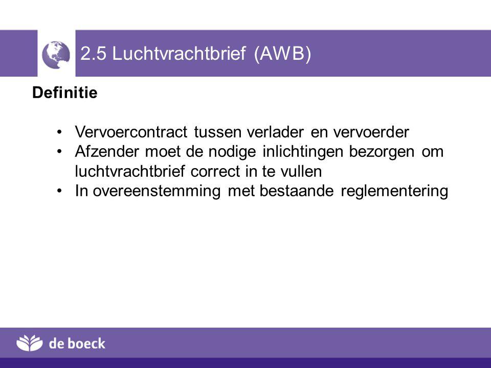 2.5 Luchtvrachtbrief (AWB)