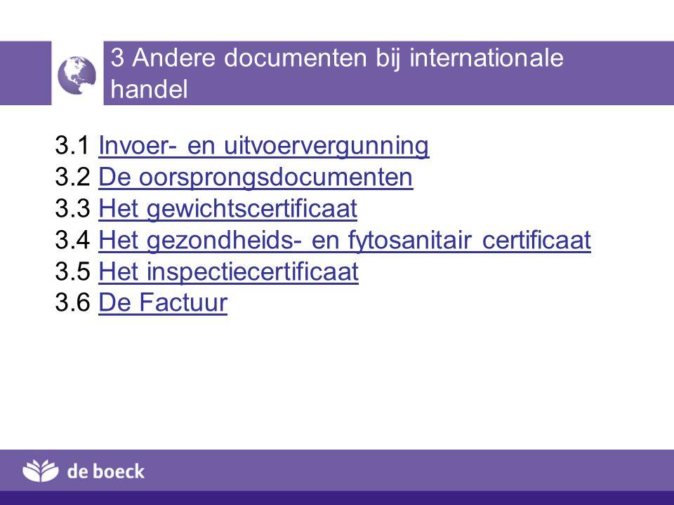 3 Andere documenten bij internationale handel