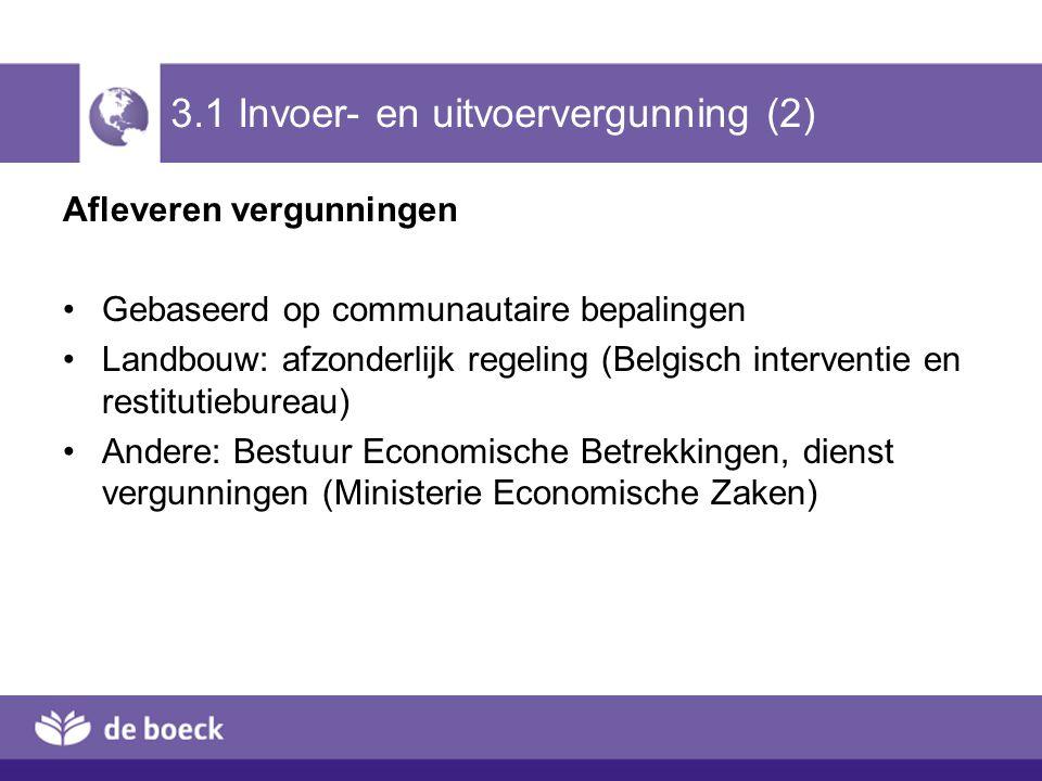 3.1 Invoer- en uitvoervergunning (2)