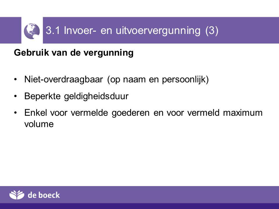 3.1 Invoer- en uitvoervergunning (3)