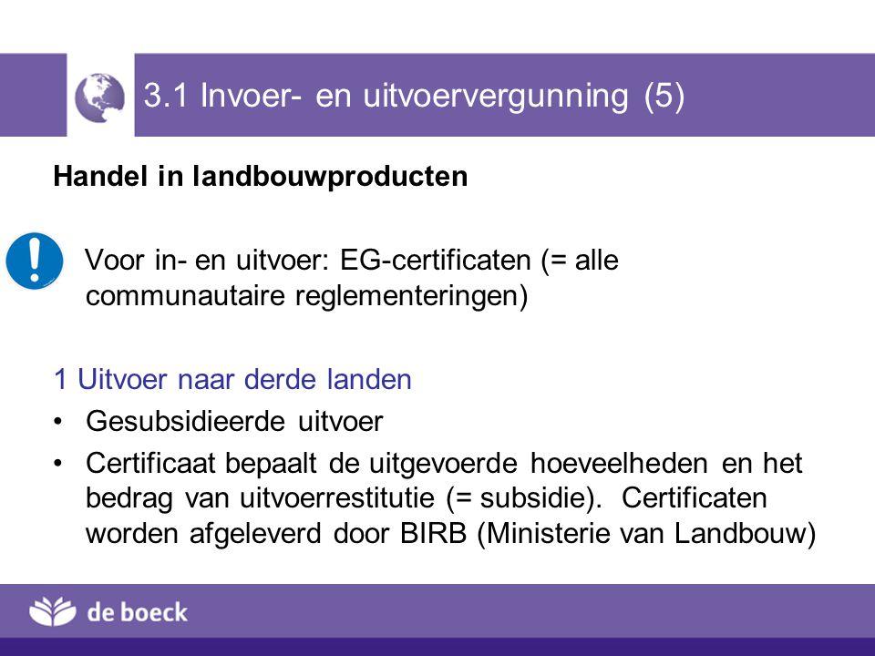 3.1 Invoer- en uitvoervergunning (5)