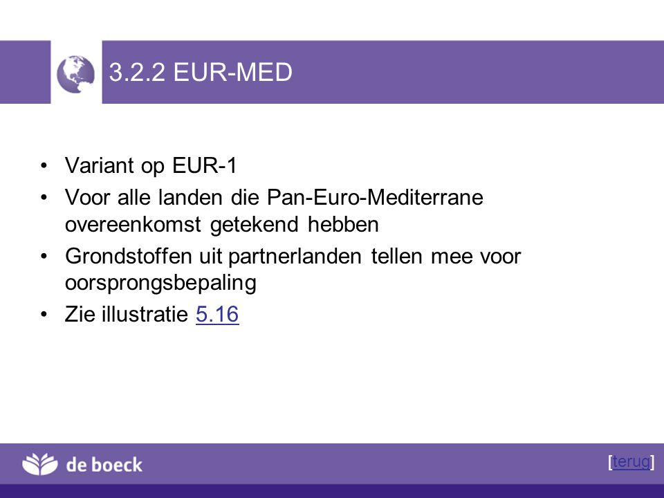 3.2.2 EUR-MED Variant op EUR-1