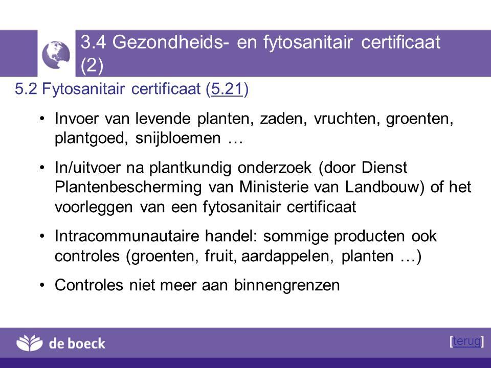 3.4 Gezondheids- en fytosanitair certificaat (2)