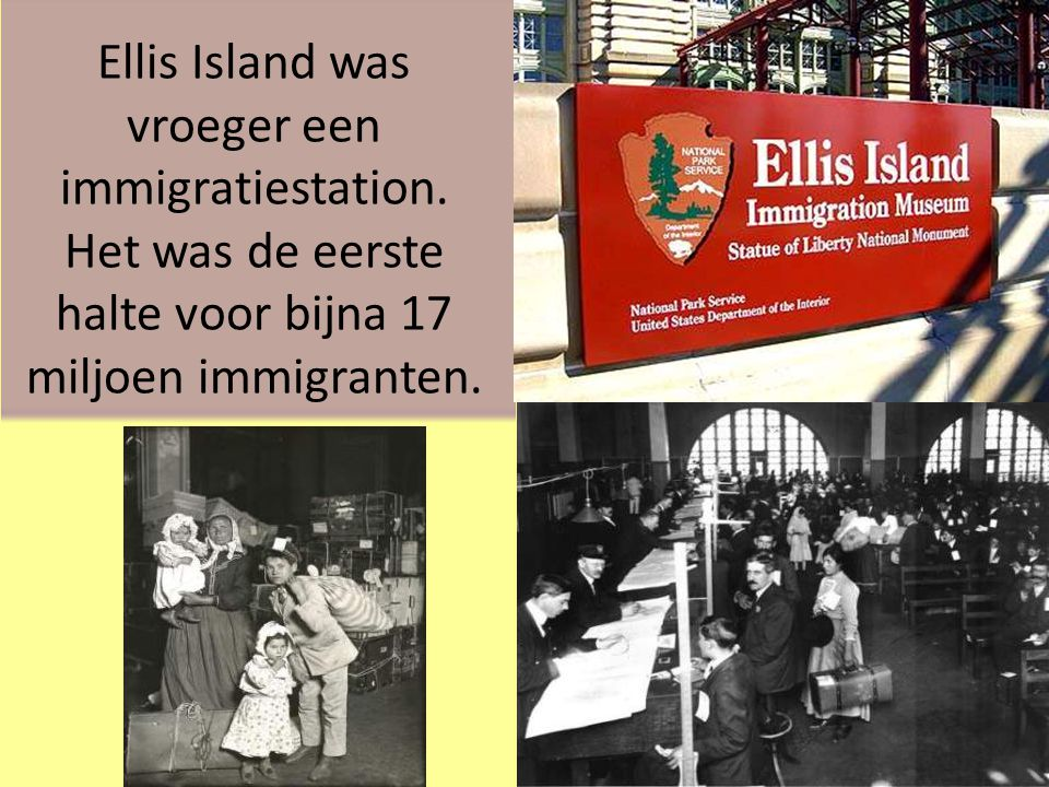 Ellis Island was vroeger een immigratiestation