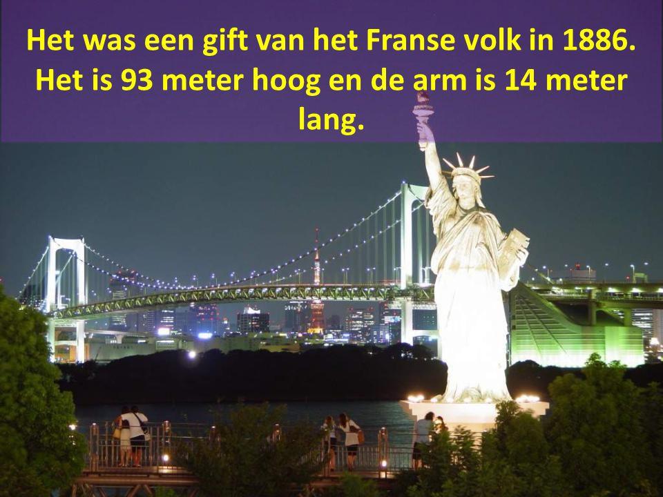 Het was een gift van het Franse volk in 1886