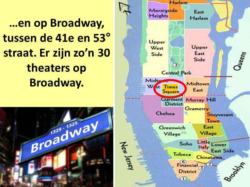 …en op Broadway, tussen de 41e en 53° straat