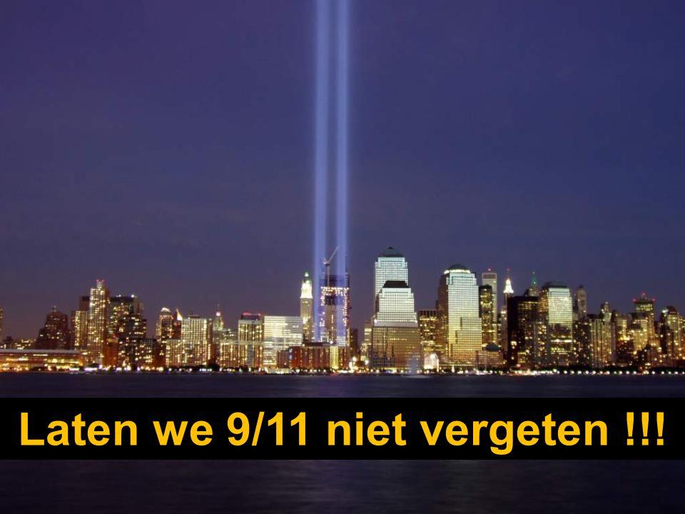 Laten we 9/11 niet vergeten !!!