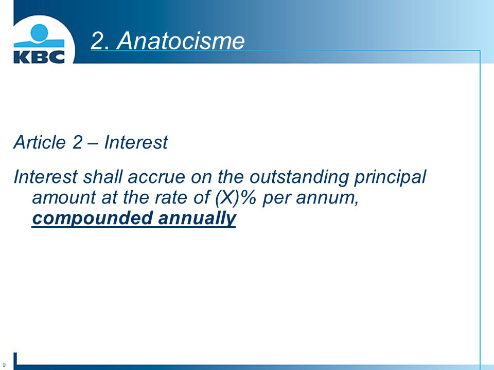 2. Anatocisme Article 2 – Interest
