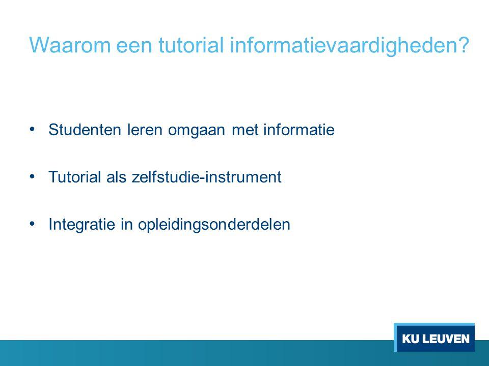 Waarom een tutorial informatievaardigheden